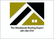 The Woodlands Roofing Expert