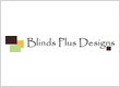 Blinds Plus Designs