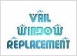 Vail Window Replacement
